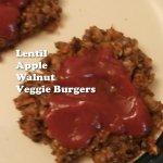 Lentil Apple Walnut Veggie Burgers