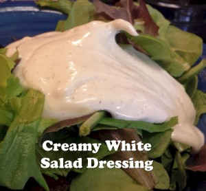 Creamy White Salad Dressing